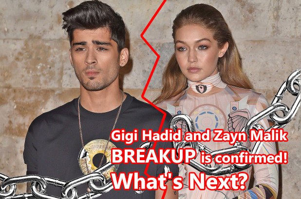 Gigi Hadid and Zayn Malik break up is confirmed! What's Next?